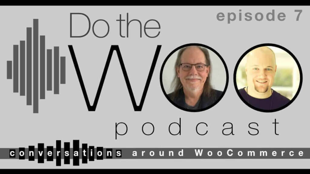 Do the Woo Podcast Episode 7