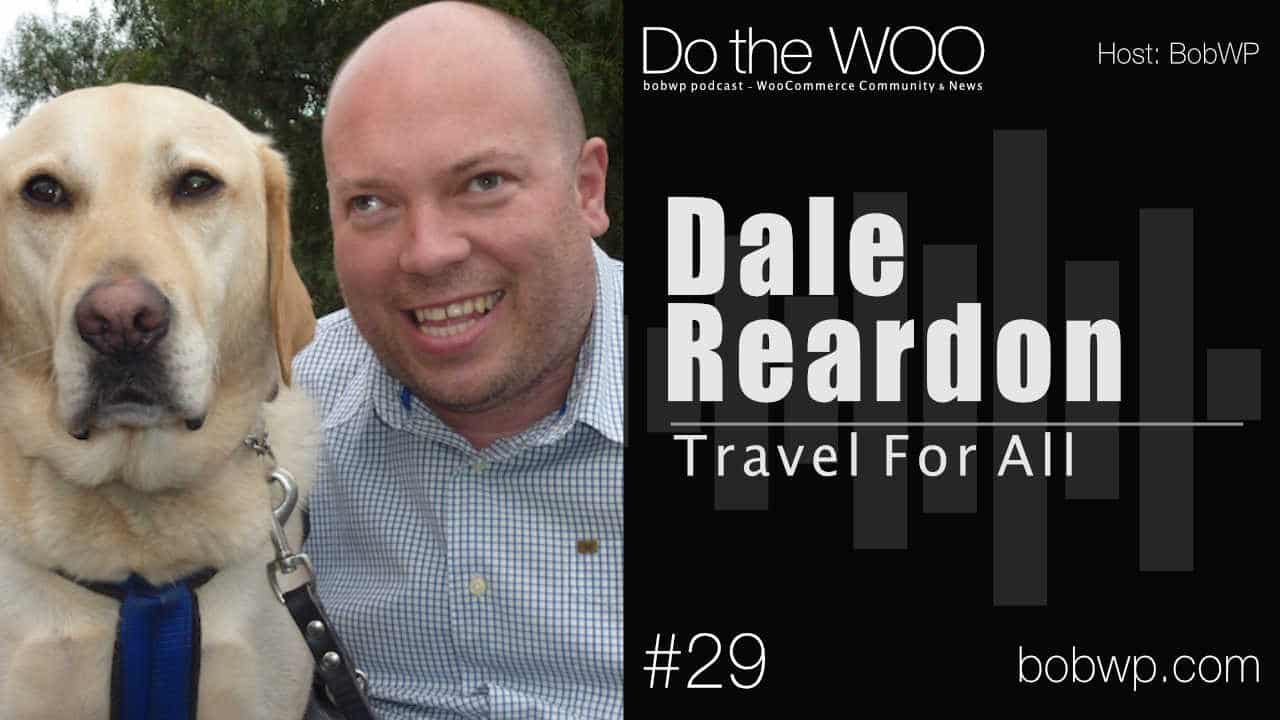 Do the Woo Podcast with Dale Reardon Episode 29