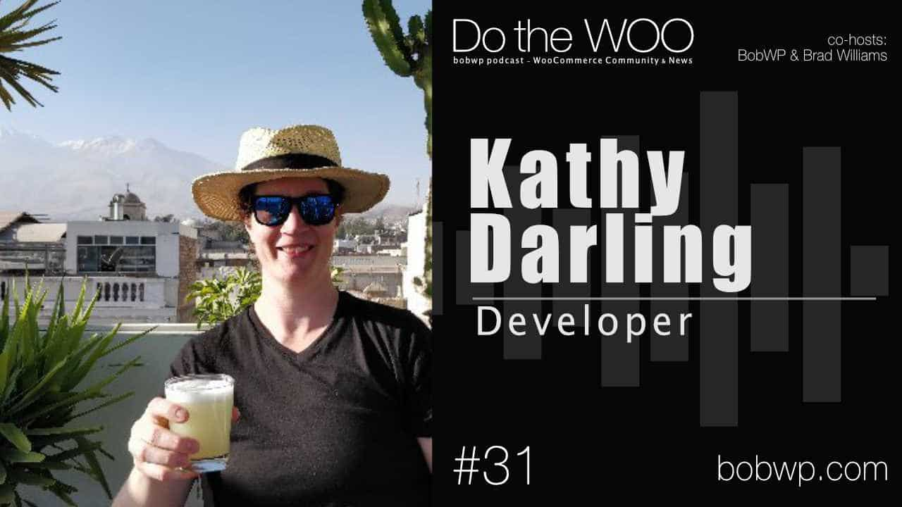 Do the Woo Podcast with Kathy Darling Episode 31