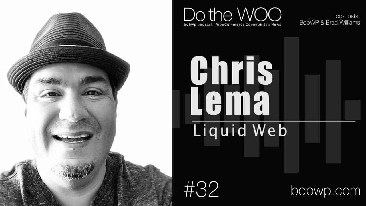 Do the Woo Podcast with Chris Lema Episode 32