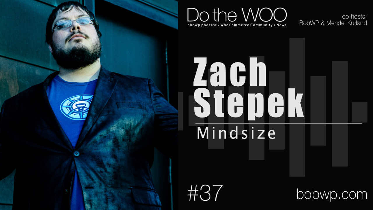 Do the Woo Podcast with Zach Stepek Episode 37