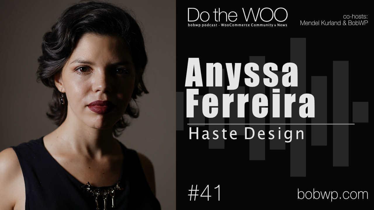Do the Woo Podcast with Anyssa Ferreira Episode 41