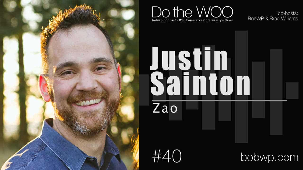 Do the Woo Podcast with Justin Sainton Episode 40