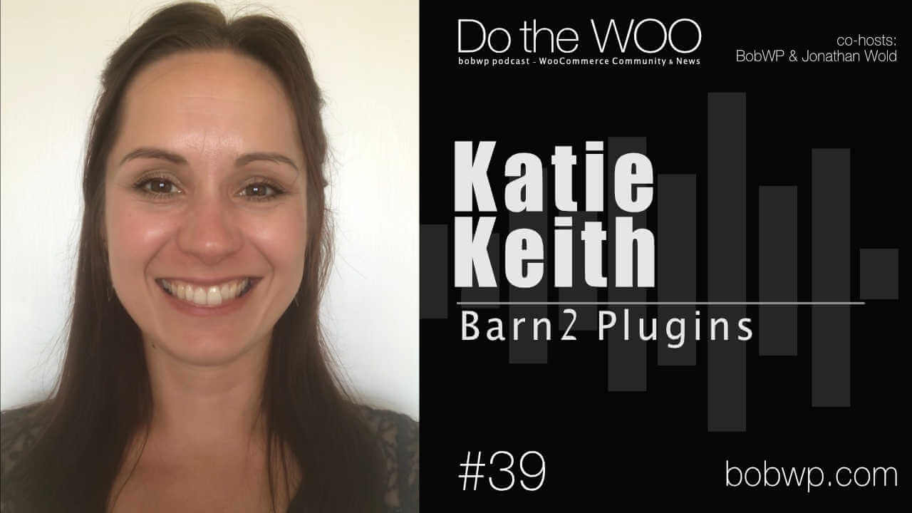 Do the Woo Podcast with Katie Keith Episode 39