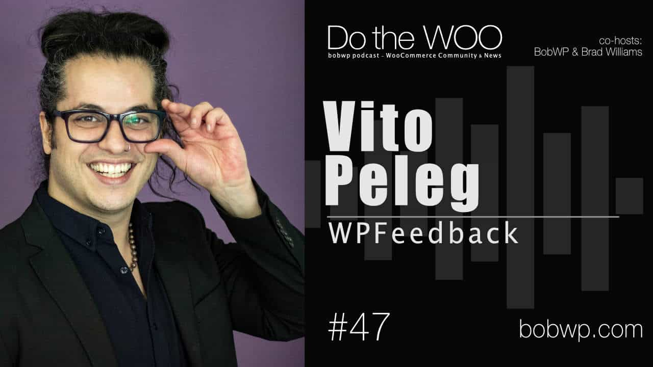 Do-the-Woo-Podcast-with-Guest-Vito-Peleg-Episod