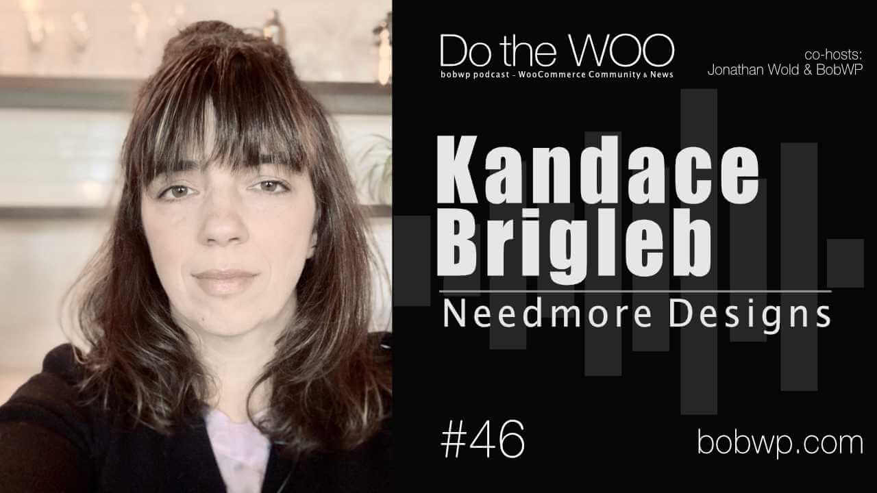 Do the Woo Podcast with Kandace Brigleb Episode 46