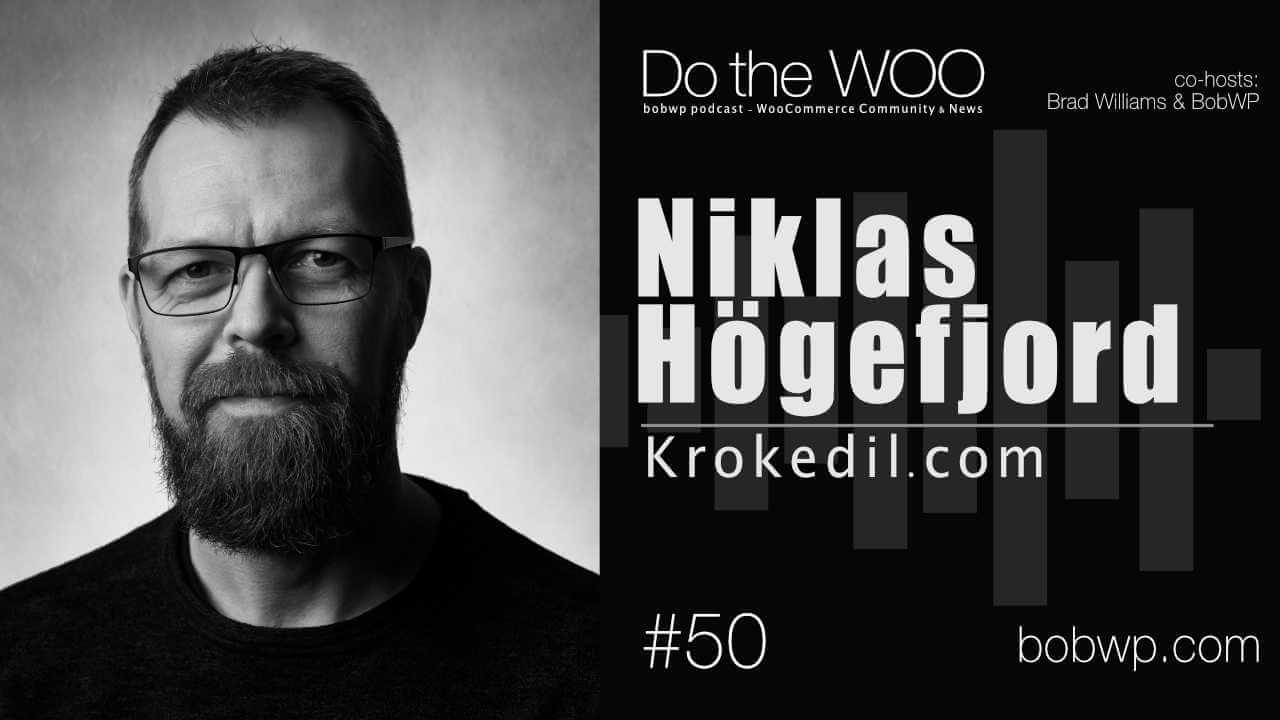 Do-the-Woo-Podcast-with-Niklas-Högefjord-Episode-50