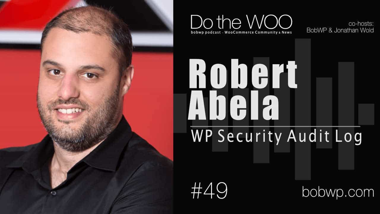 Do the Woo Podcast with Robert Abela Episode 49