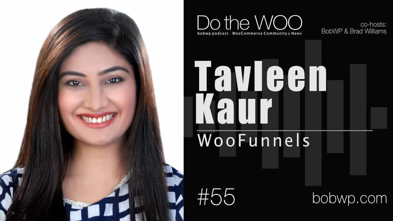 Do the Woo podcast with Tavleen Kaur Episode 55