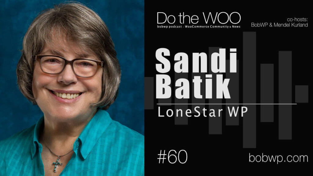 Do the Woo Podcast with Sandi Batik Episode 60
