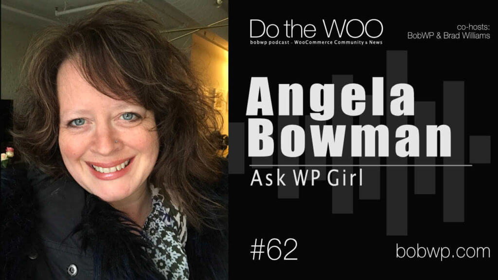 Do the Woo Podcast with Angela Bowman Episode 62