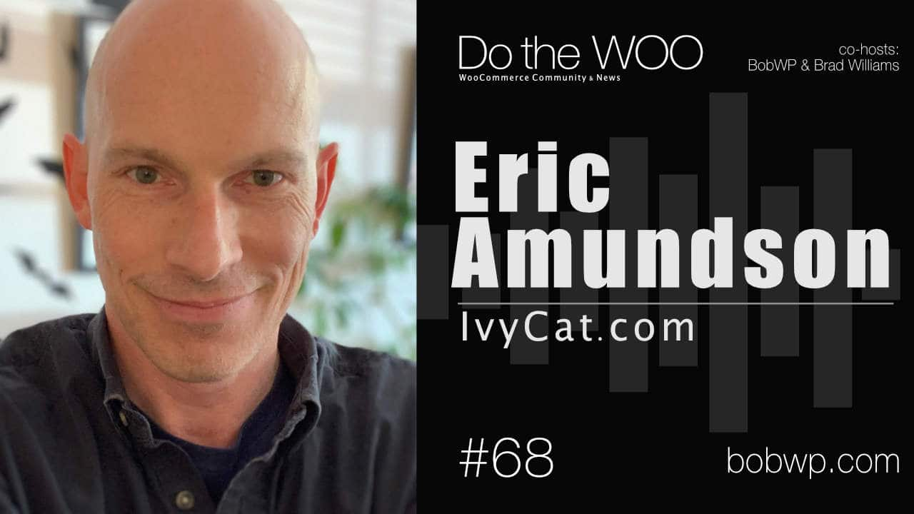 Do the Woo Podcast with Eric Amundson Episode 68