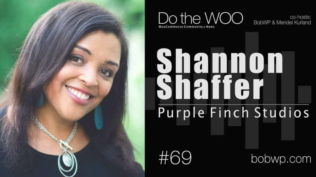 Do the Woo Podcast with Shannon Shaffer Episode 69