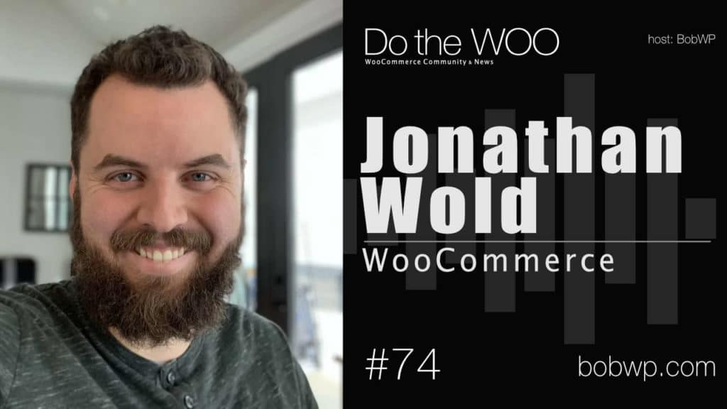 Do the Woo Podcast with Jonathan Wold