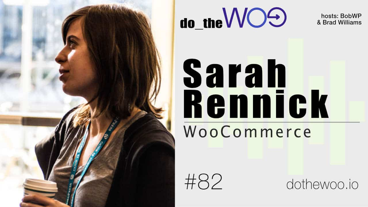 Subscriptions and WooCommerce Support with Sarah Rennick