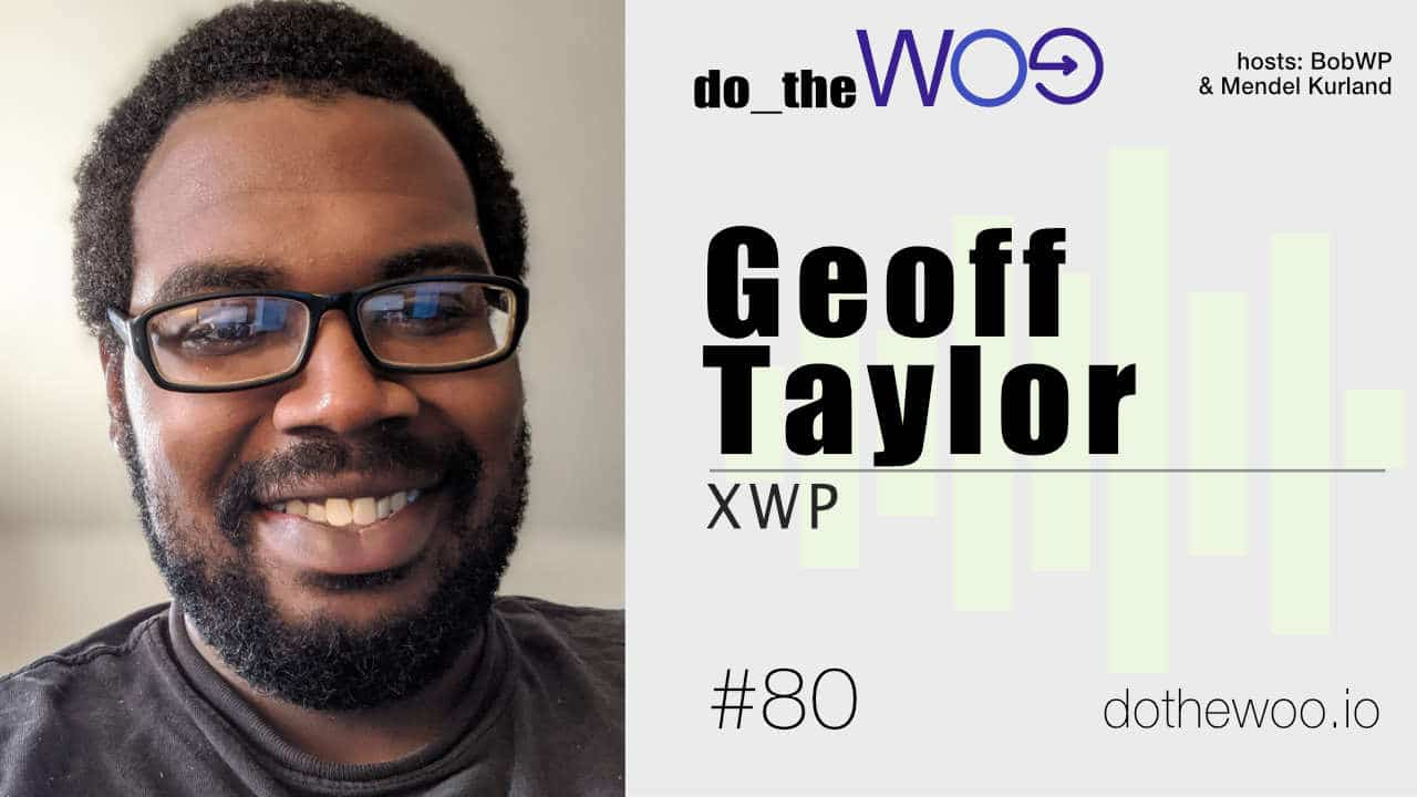 Do the Woo Podcast with Geoff Taylor Episode 80