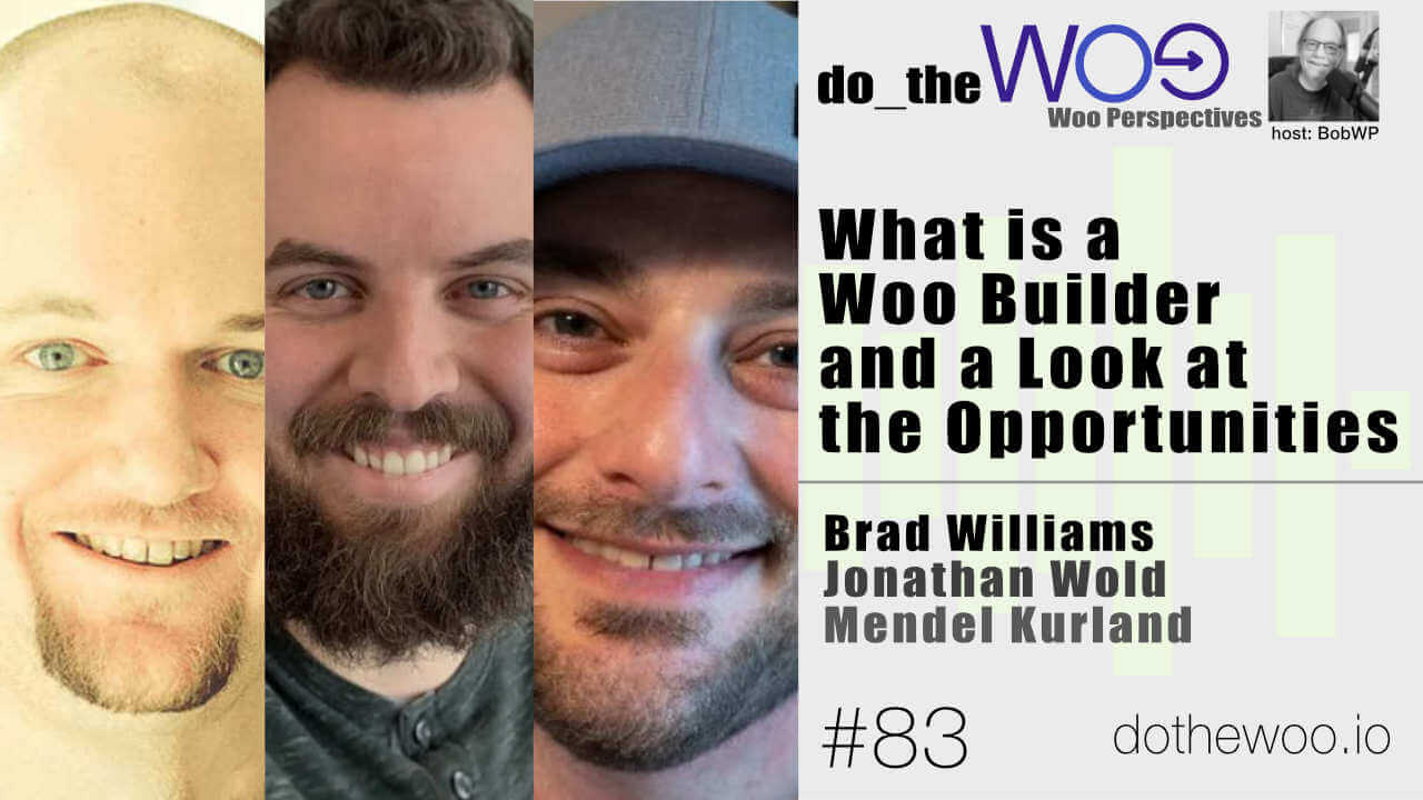 What is a Woo Builder and a Look at the Opportunities