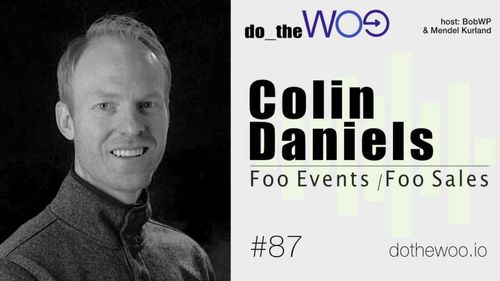 Do the Woo Podcast with Colin Daniels Episode 87
