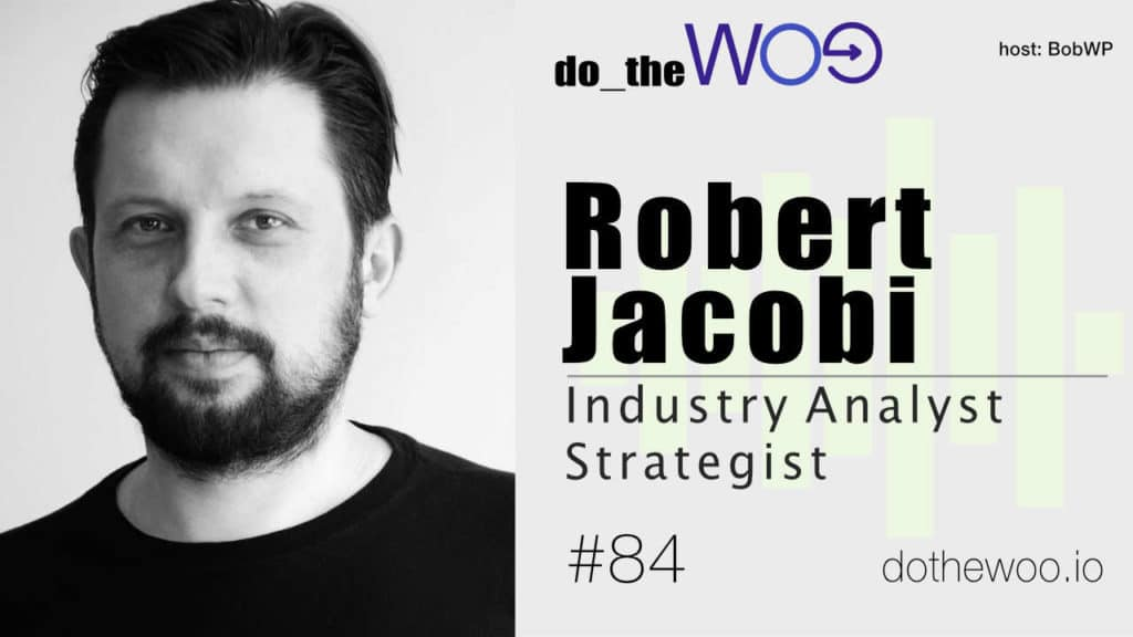 Do the Woo Podcast with Robert Jacobi Episode 84
