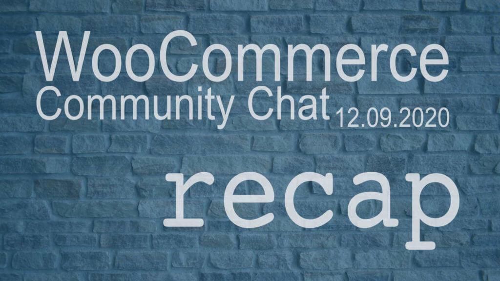 WooCommerce Community chat December 9 2020