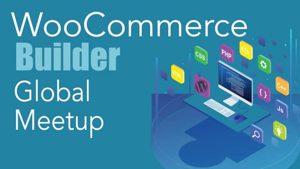 WooCommerce Builder Global Meetup