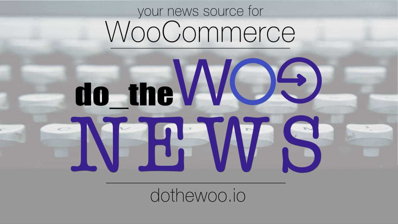 WooCommerce news