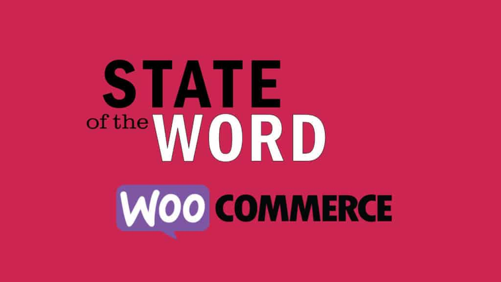 state of the word woocommerce
