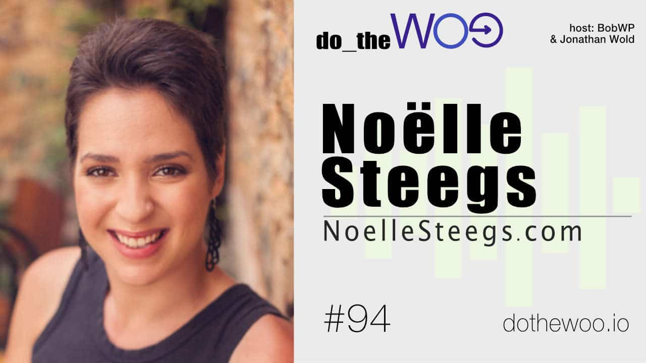 Freelancing, Community and WooCommerce with Noëlle Steegs