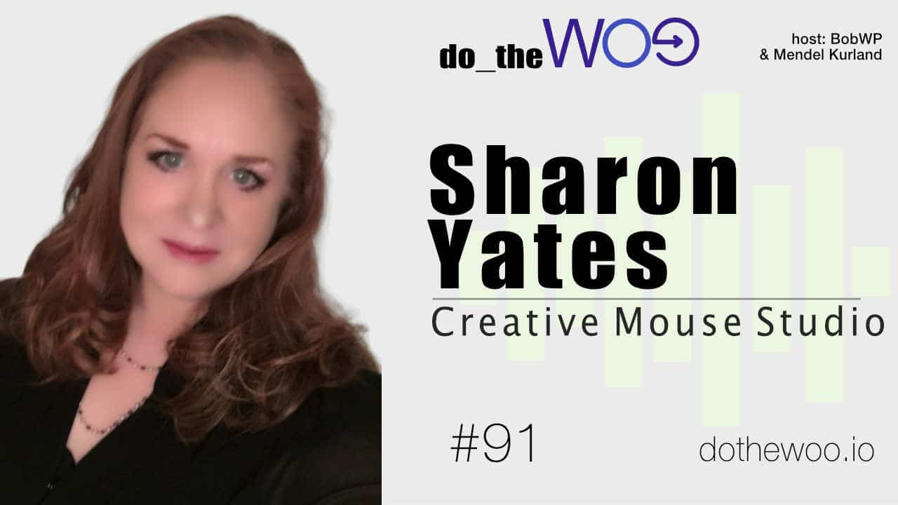 A Diverse Web Career Leading to WooCommerce with Sharon Yates