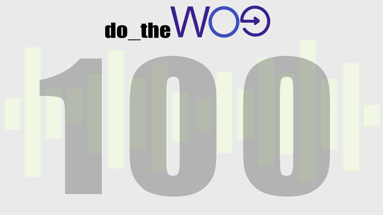Celebrating 100 Episodes on Do the Woo Podcast with an AMA