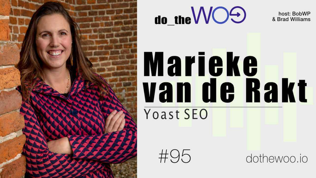 SEO, WooCommerce and Building Plugins with Marieke van de Rakt