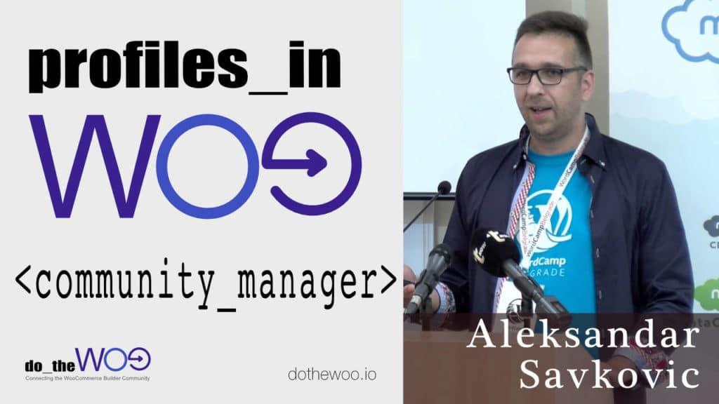 Profiles in Woo Aleksandar Savkovic
