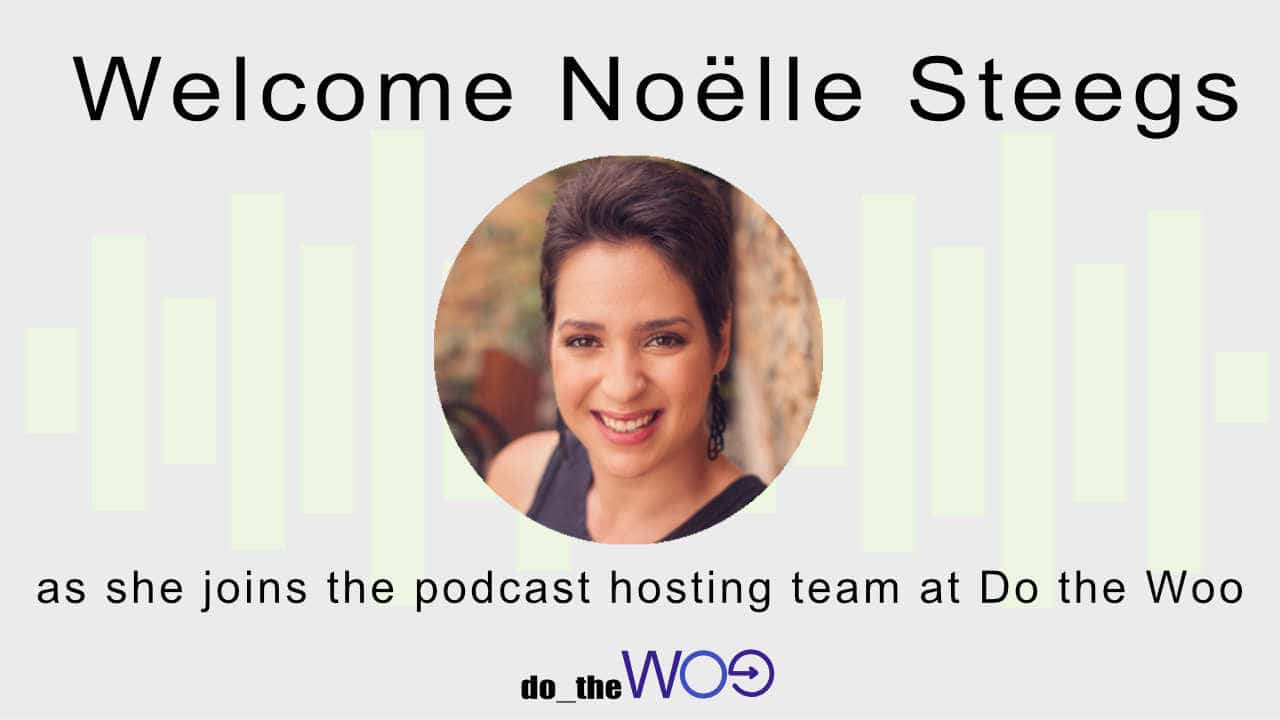 Noelle Steegs joins the Do the Woo Podcast