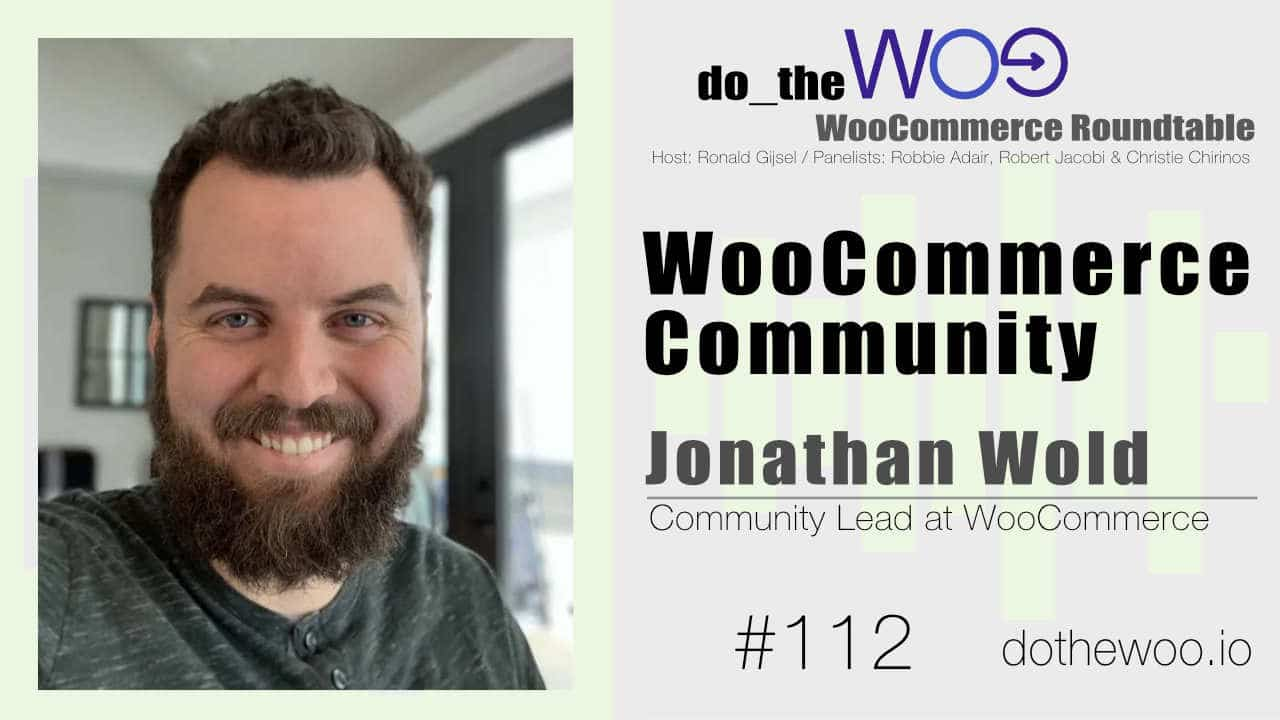 WooCommerce Roundtable with Guest Jonathan Wold