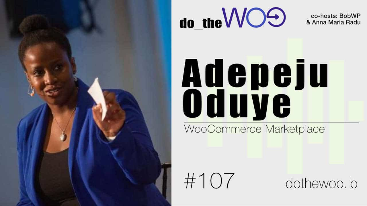 Do the Woo podcast with Adepeju Oduye Episode 107