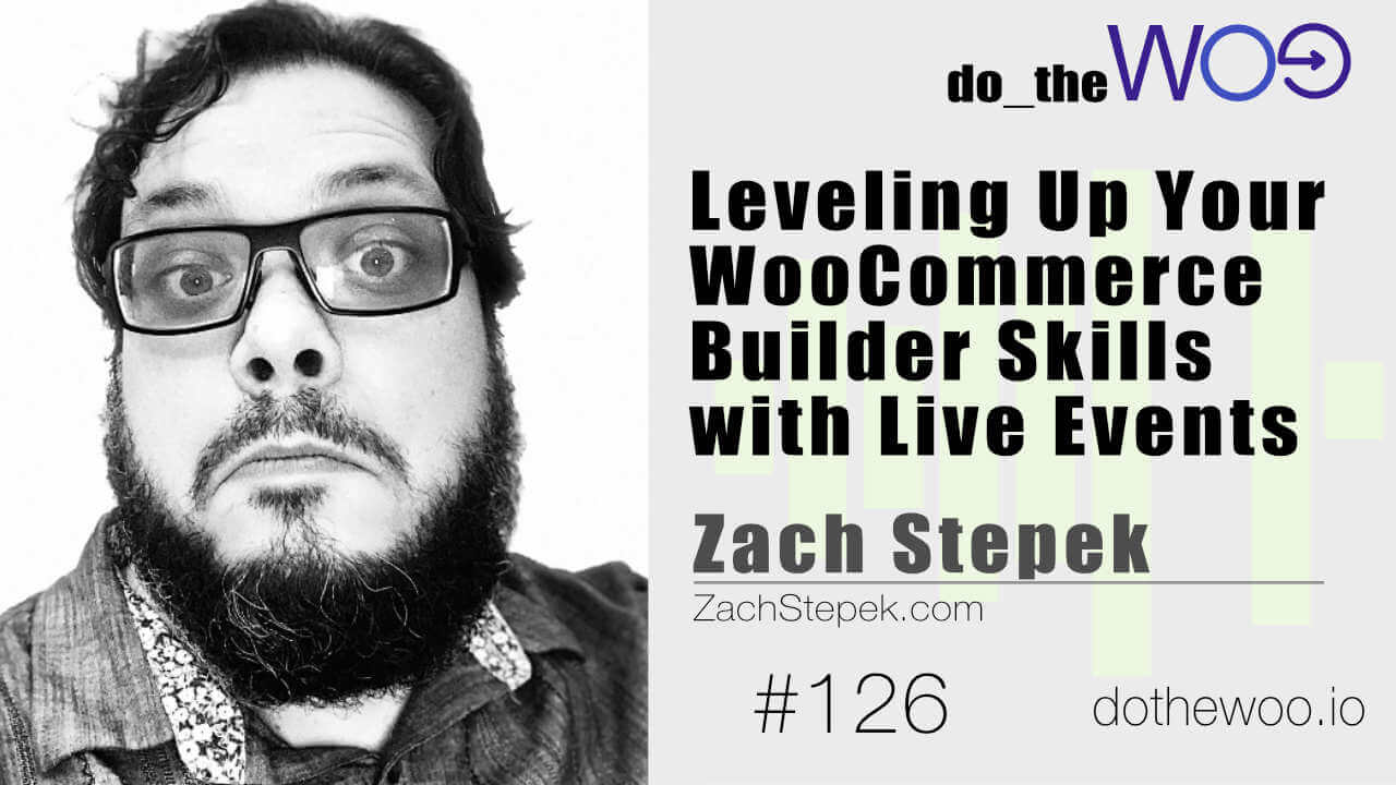 Do the Woo podcast episode 126 with Zach Stepek
