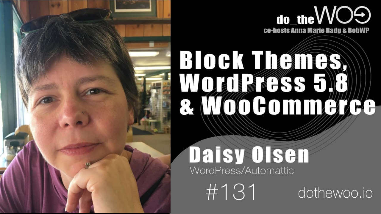 Do the Woo Podcast with Daisy Olsen Episode 131